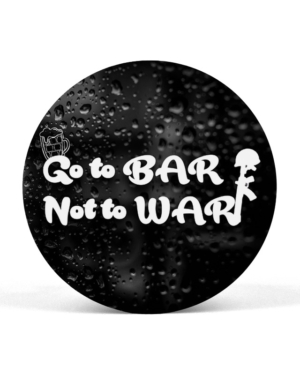 Go to BAR Not to WAR Pop Grip for Phone